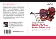 Bookcover of Solfeo - Curso completo en ocho tomos. Octavo tomo