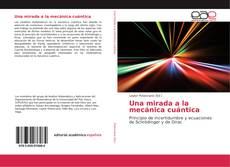 Una mirada a la mecánica cuántica kitap kapağı