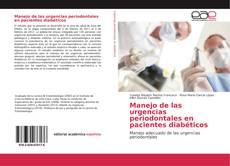 Bookcover of Manejo de las urgencias periodontales en pacientes diabéticos