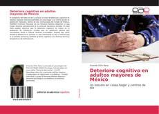 Bookcover of Deterioro cognitivo en adultos mayores de México