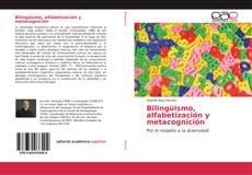Bookcover of Bilingüismo, alfabetización y metacognición