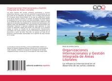 Capa do livro de Organizaciones Internacionales y Gestión Integrada de Áreas Litorales