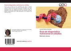 Bookcover of Guía de diagnóstico nutricional en adultos