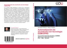 Capa do livro de Automatización de acueducto con tecnología GSM/GPRS
