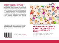 Buchcover von Educando en valores a través de la música en una escuela para todos