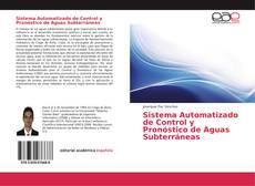 Bookcover of Sistema Automatizado de Control y Pronóstico de Aguas Subterráneas