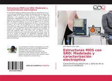 Capa do livro de Estructuras MOS con SRO: Modelado y caracterización electroóptica