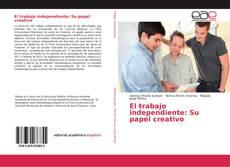 El trabajo independiente: Su papel creativo的封面