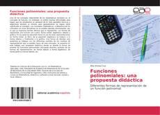 Portada del libro de Funciones polinomiales: una propuesta didáctica