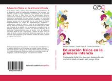 Bookcover of Educación física en la primera infancia