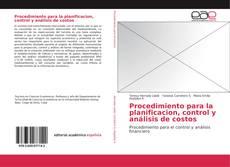 Обложка Procedimiento para la planificacion, control y análisis de costos