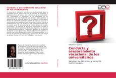 Conducta y asesoramiento vocacional de los universitarios kitap kapağı