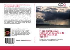 Bookcover of Mecanismos que regulan el balance de nitrógeno en el océano
