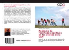 Buchcover von Ausencia de resultados positivos en los atletas de la UAN