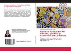 Capa do livro de Revista Nadaísmo 70: cultura, política y literatura en Colombia