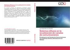 Portada del libro de Sistemas difusos en la ecualización de canales de comunicaciones