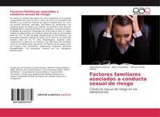 Factores familiares asociados a conducta sexual de riesgo kitap kapağı