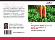 Bookcover of Viscosidad de la papilla de zanahoria casera e industrial: