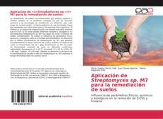 Portada del libro de Aplicación de <i>Streptomyces sp.</i> M7 para la remediación de suelos