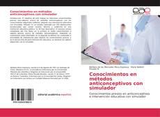 Conocimientos en métodos anticonceptivos con simulador kitap kapağı