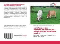 Обложка La interacción hombre-animal como indicador de bienestar bovino