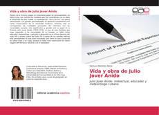 Portada del libro de Vida y obra de Julio Jover Anido