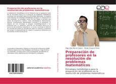 Bookcover of Preparación de profesores en la resolución de problemas matemáticos