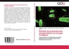 Borítókép a  Estudio de la bacteriuria preoperatoria en cirugía urológica - hoz