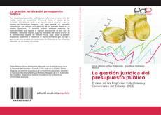 Copertina di La gestión jurídica del presupuesto público