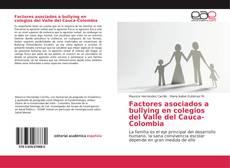 Bookcover of Factores asociados a bullying en colegios del Valle del Cauca-Colombia