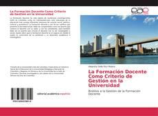 Borítókép a  La Formación Docente Como Criterio de Gestión en la Universidad - hoz