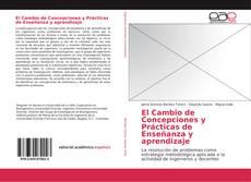 El Cambio de Concepciones y Prácticas de Enseñanza y aprendizaje的封面