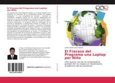 Capa do livro de El Fracaso del Programa una Laptop por Niño