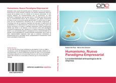 Bookcover of Humanismo, Nuevo Paradigma Empresarial
