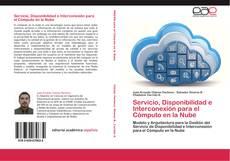 Portada del libro de Servicio, Disponibilidad e Interconexión para el Cómputo en la Nube