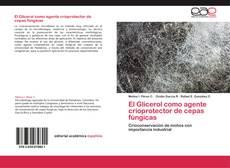 Bookcover of El Glicerol como agente crioprotector de cepas fúngicas