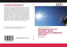 Portada del libro de Simulacion de un Secador Solar utilizando el software Simusol