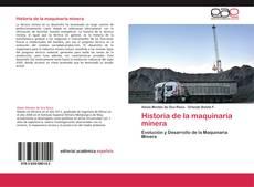 Couverture de Historia de la maquinaria minera