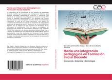 Buchcover von Hacia una integración pedagógica en Formación Inicial Docente