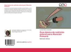 Borítókép a  Guía básica de nutrición enteral para Atención Primaria - hoz
