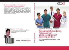 Bookcover of Responsabilidad de las Personas con Competencia en el Derecho Médico