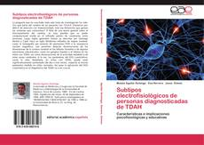 Bookcover of Subtipos electrofisiológicos de personas diagnosticadas de TDAH