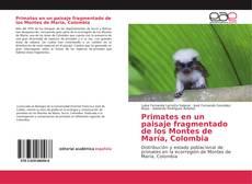 Обложка Primates en un paisaje fragmentado de los Montes de María, Colombia