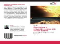 Bookcover of Respuesta de la circulación oceánica ante eventos de Norte