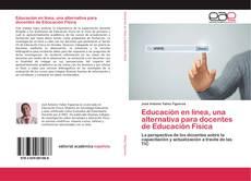 Portada del libro de Educación en línea, una alternativa para docentes de Educación Física
