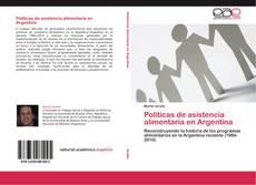Bookcover of Políticas de asistencia alimentaria en Argentina