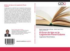 El Error de tipo en la Legislación Penal Cubana的封面