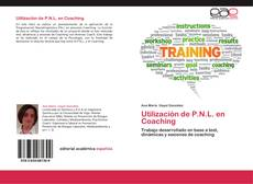 Bookcover of Utilización de P.N.L. en Coaching