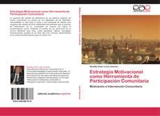 Bookcover of Estrategia Motivacional como Herramienta de Participación Comunitaria