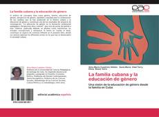Buchcover von La familia cubana y la educación de género